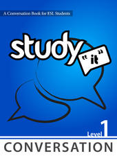 study it conversation, study it conversation 1, beginner conversation, beginner english books, beginner textbooks, study conversation, english speaking, study speaking in english, languages canada, ILAC, ILSC, ESC, stafford house